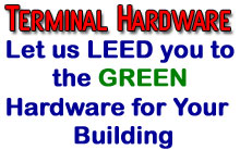 Green Building Terminal Hardware LEED the way